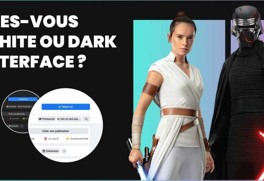 ÊTES-VOUS WHITE OU DARK INTERFACE ?